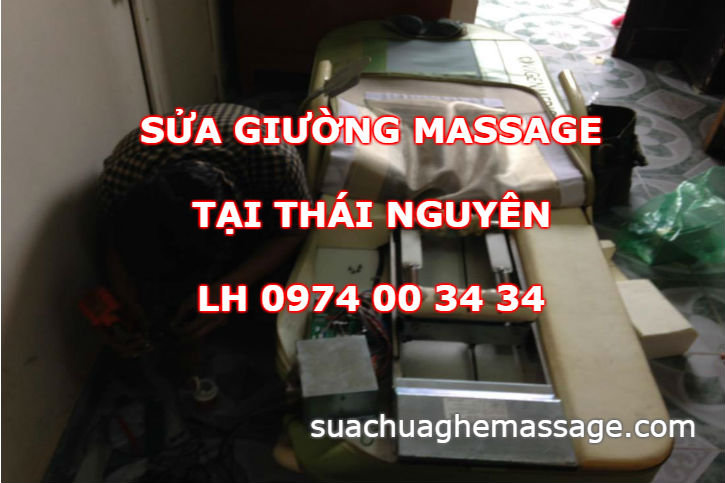 Sửa giường massage tại Thái Nguyên