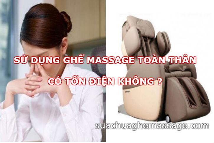 Sử dụng ghế massage toàn thân có tốn điện không