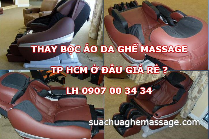 Thay bọc áo da ghế massage Tp HCM ở đâu giá rẻ