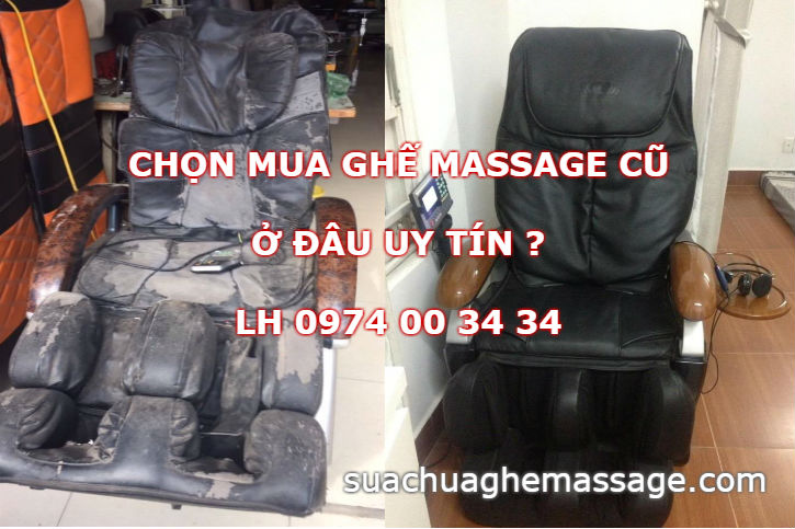 Chọn mua ghế massage cũ ở đâu uy tín