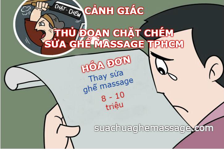 Thủ đoạn chặt chém sửa ghế massage Tp HCM