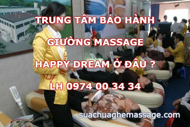 Trung tâm bảo hành giường massage Happy Dream ở đâu