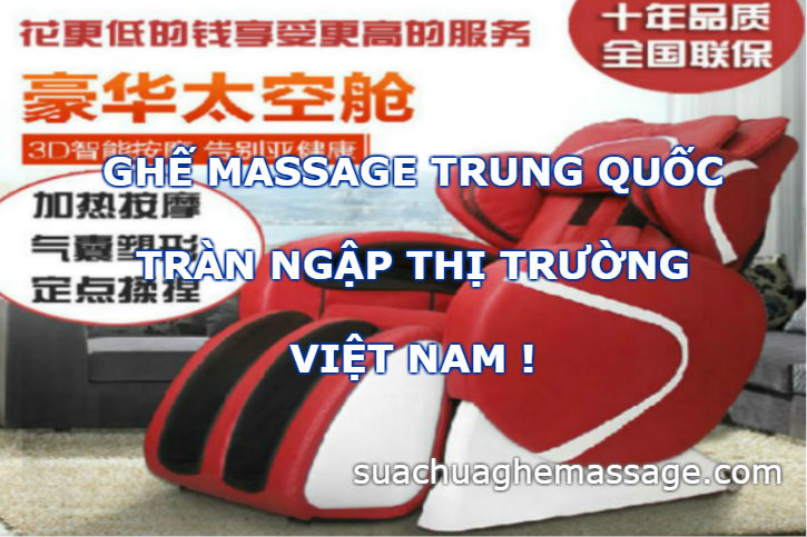 Ghế massage Trung Quốc tràn ngập thị trường Việt Nam