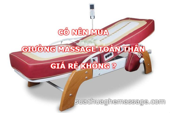 Có nên mua giường massage toàn thân giá rẻ không