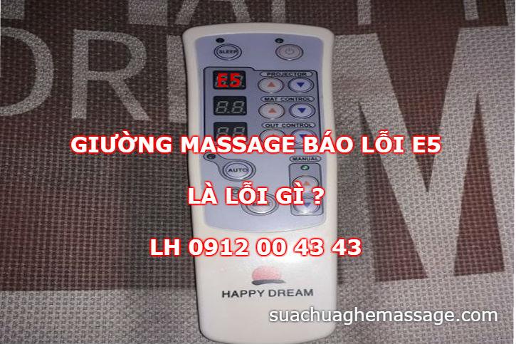 Giường massage báo lỗi E5 là lỗi gì