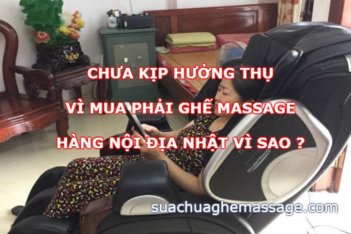 Chưa kịp massage hưởng thụ vì mua ghế massage nội địa Nhật