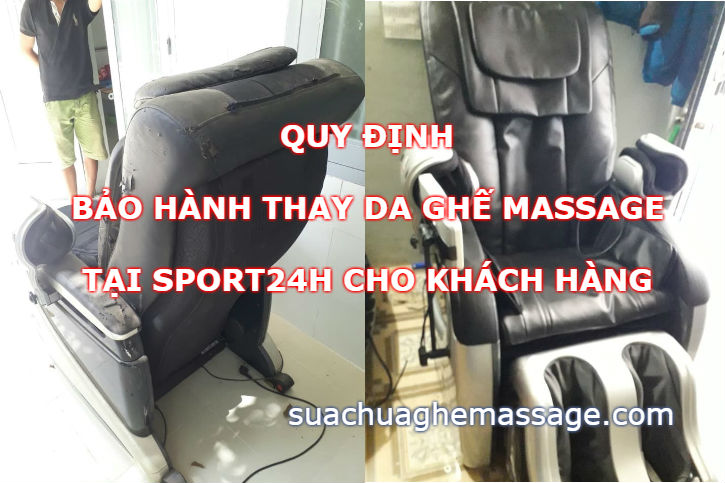 Bảo hành da ghế massage cho khách hàng thay tại Sport24h
