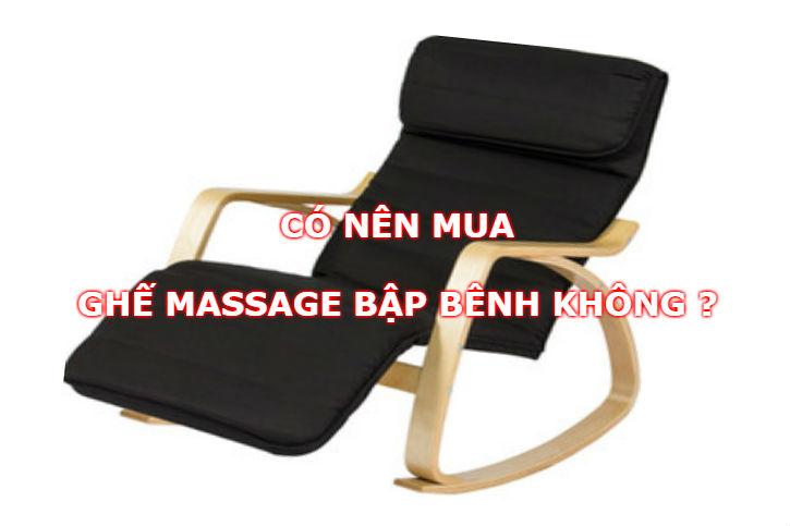 Có nên mua ghế massage bập bênh không