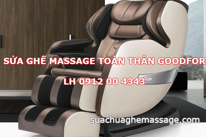 Sửa ghế massage toàn thân Goodfor