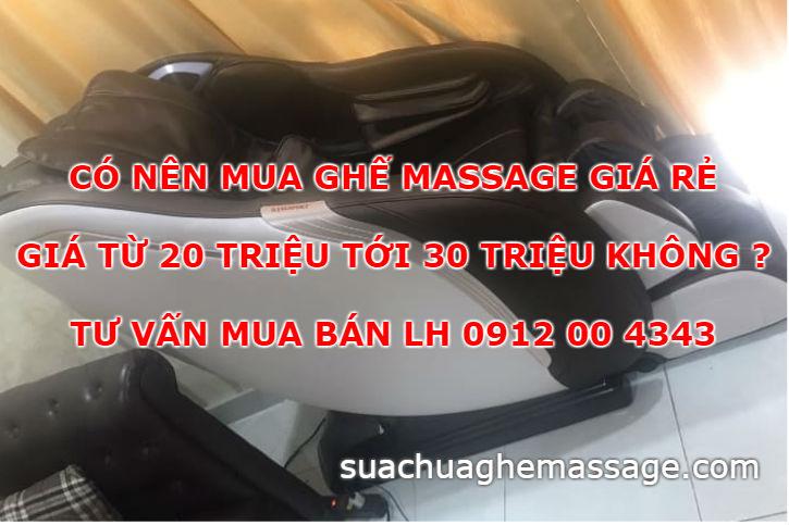 Có nên mua ghế massage giá rẻ giá từ 20 đến 30 triệu không