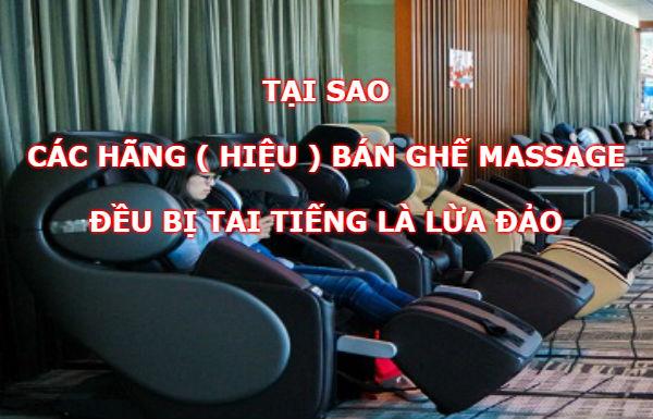 Tại sao các hãng bán ghế massage đều bị tai tiếng lừa đảo