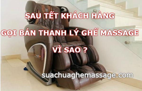 Sau tết khách hàng gọi thanh lý bán ghế massage vì sao