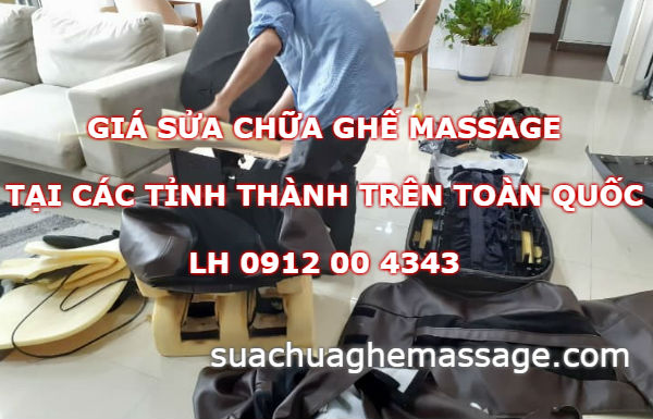 Giá sửa chữa ghế massage tại các tỉnh thành trên Toàn Quốc