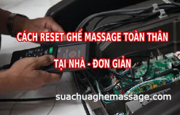 Cách reset ghế massage