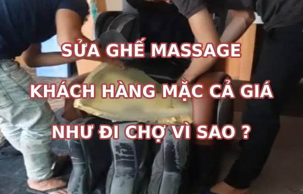 Sửa ghế massage khách hàng mặc cả giá như đi chợ vì sao