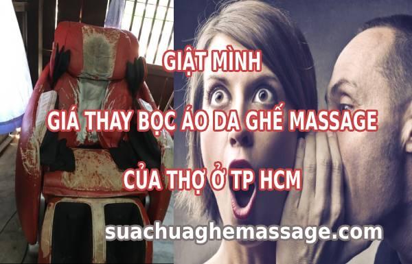 Giật mình giá thay bọc áo da ghế massage của thợ TP HCM