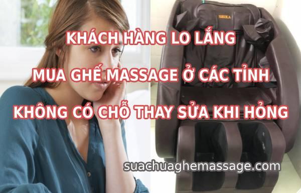 Khách hàng lo lắng mua ghế massage ở tỉnh ít chỗ thay sửa